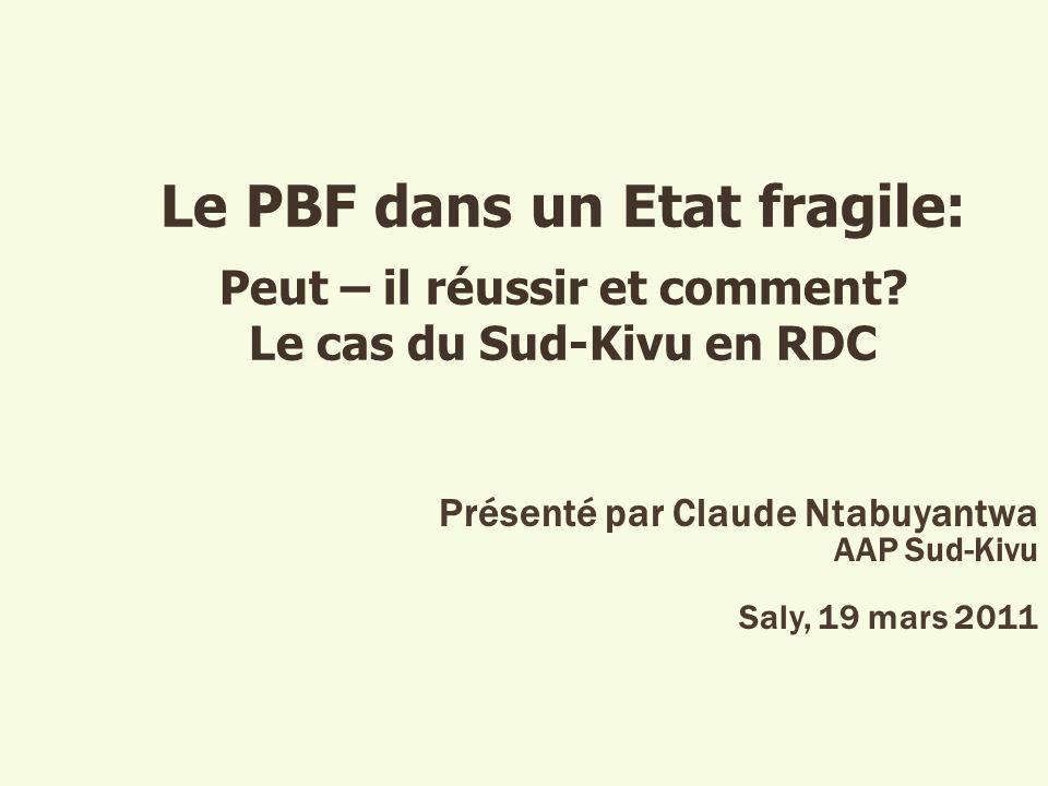 Présenté par Claude Ntabuyantwa AAP Sud-Kivu Saly, 19 mars 2011