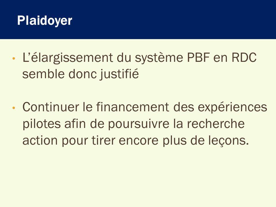 Plaidoyer L'élargissement du système PBF en RDC semble donc justifié.