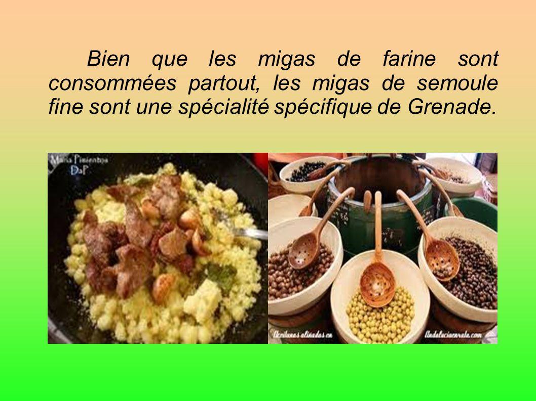Bien que les migas de farine sont consommées partout, les migas de semoule fine sont une spécialité spécifique de Grenade.