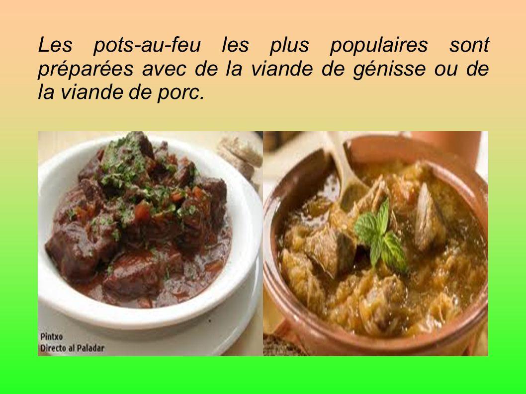 Les pots-au-feu les plus populaires sont préparées avec de la viande de génisse ou de la viande de porc.