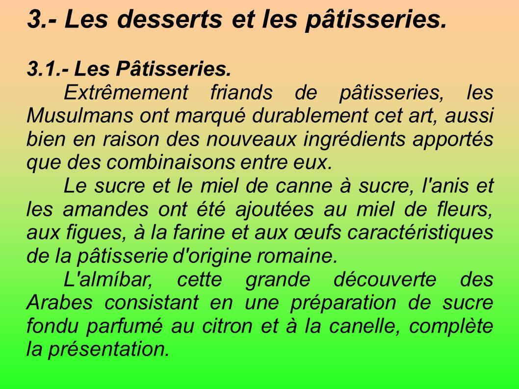 3.- Les desserts et les pâtisseries.