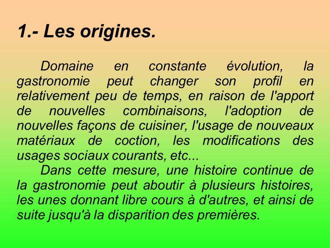1.- Les origines.