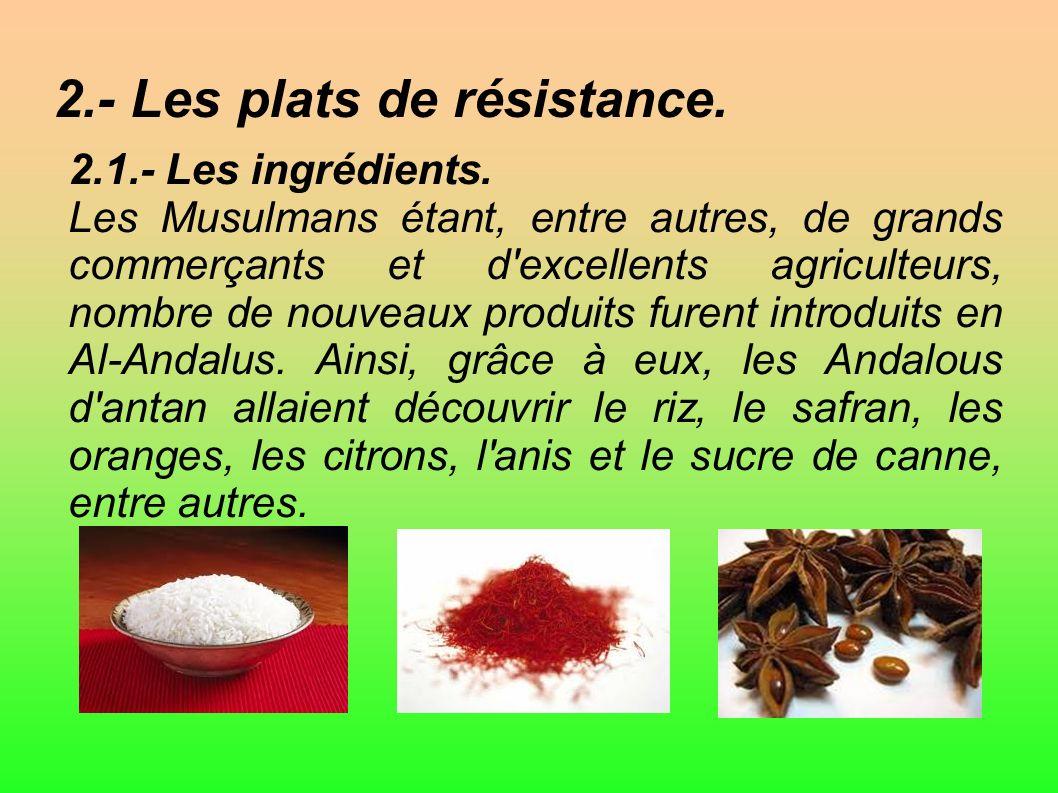 2.- Les plats de résistance.