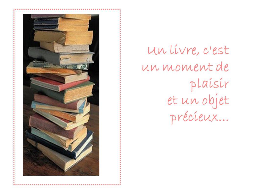 Un livre, c est un moment de plaisir
