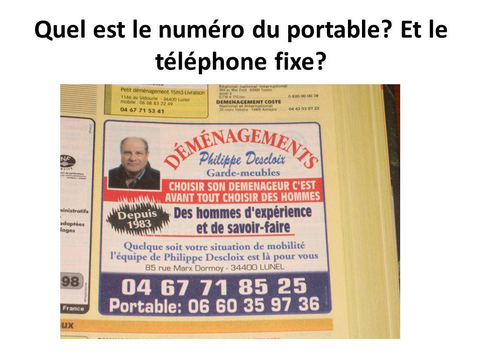 Quel est le numéro du portable Et le téléphone fixe