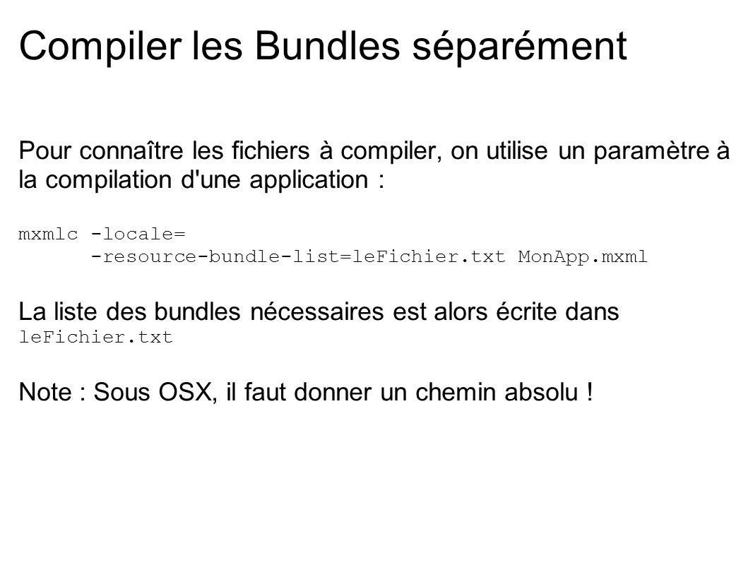 Compiler les Bundles séparément