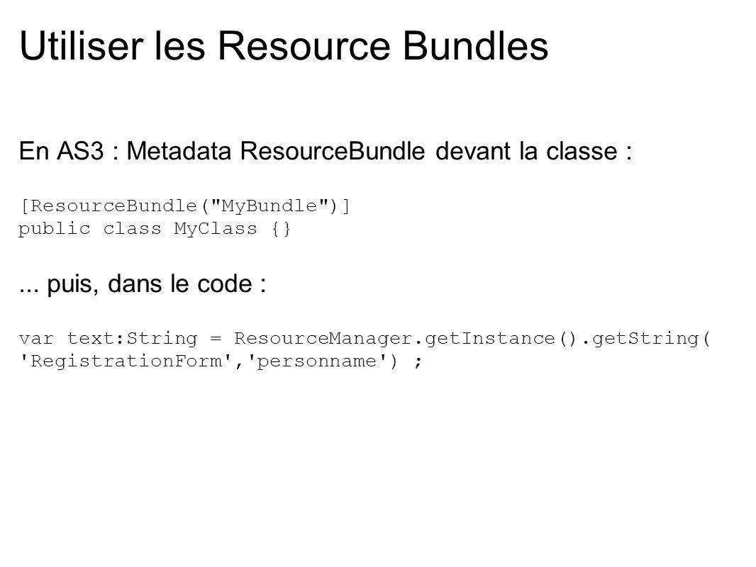 Utiliser les Resource Bundles