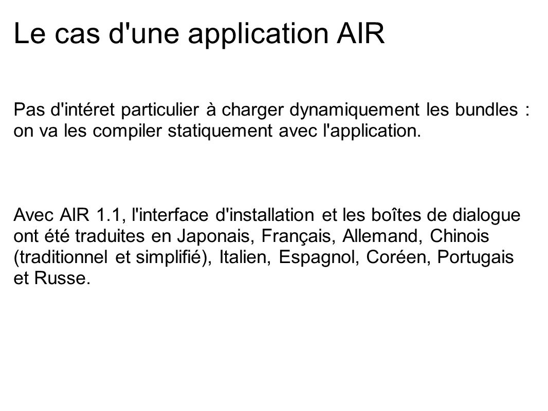 Le cas d une application AIR