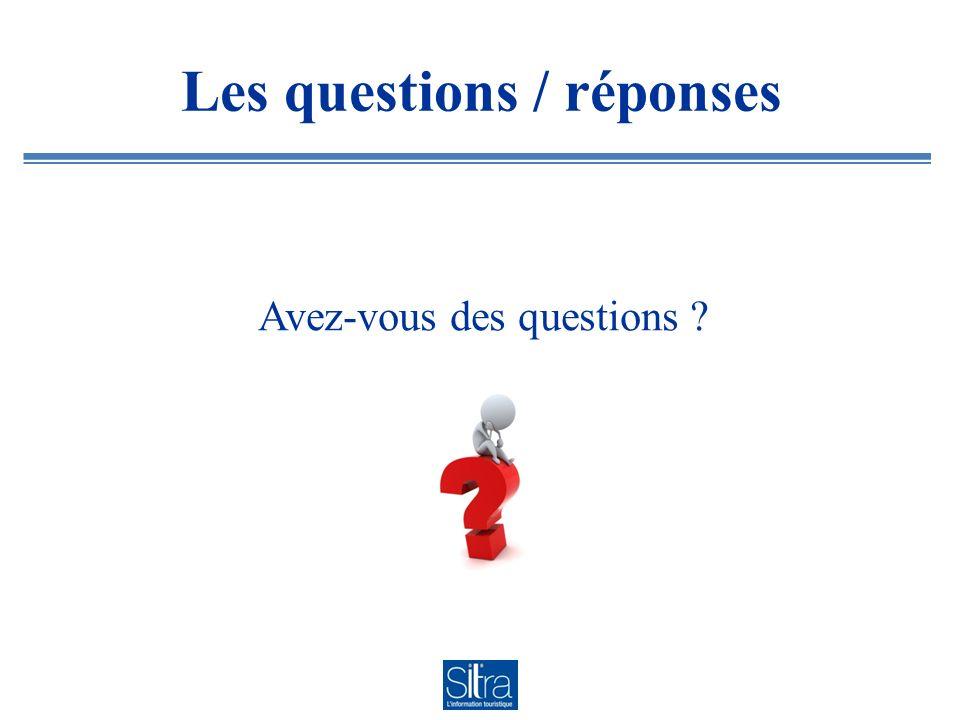 Les questions / réponses