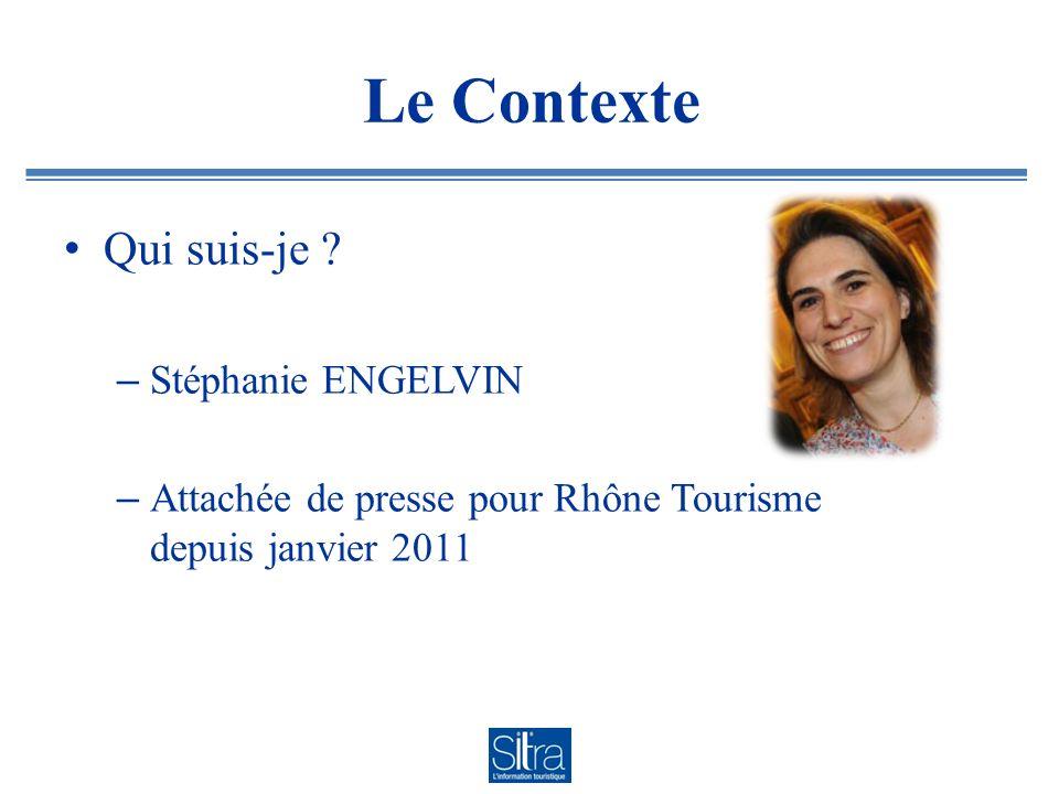 Le Contexte Qui suis-je Stéphanie ENGELVIN