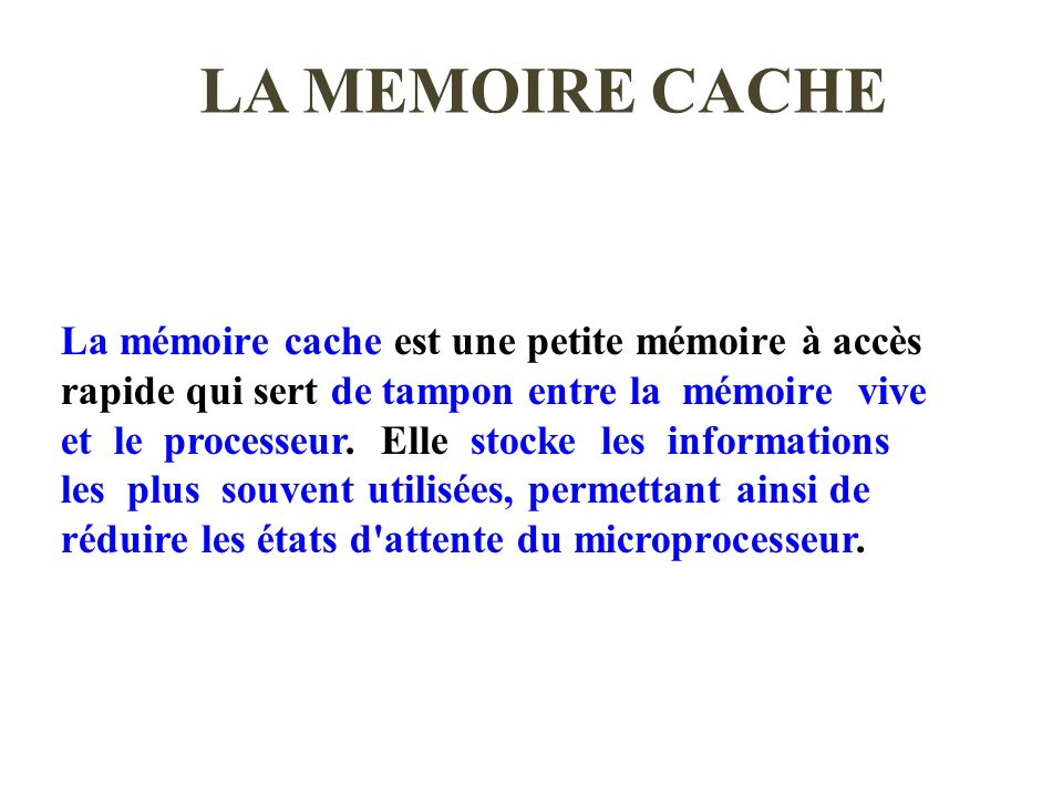 LA MEMOIRE CACHE