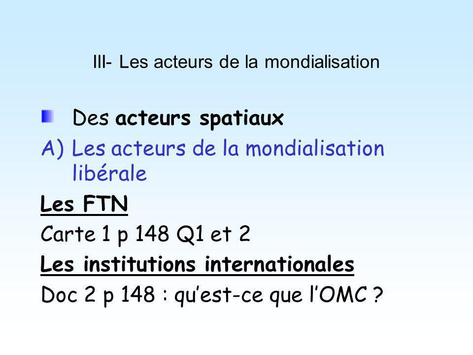 III- Les acteurs de la mondialisation