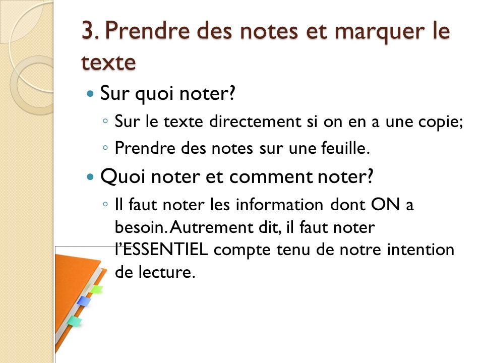 3. Prendre des notes et marquer le texte