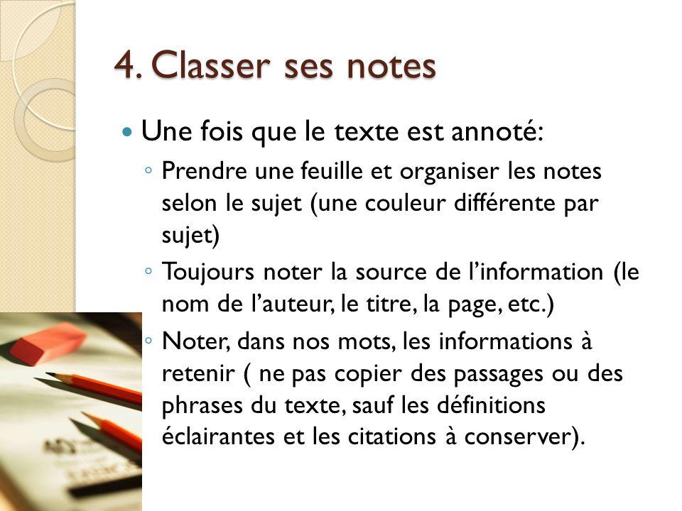 4. Classer ses notes Une fois que le texte est annoté: