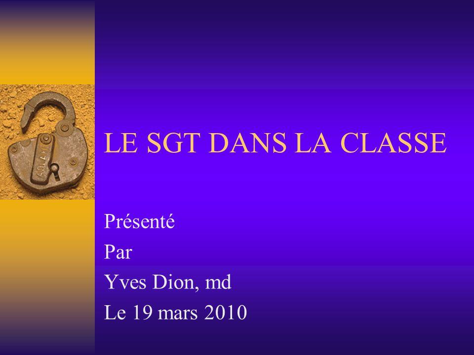 Présenté Par Yves Dion, md Le 19 mars 2010