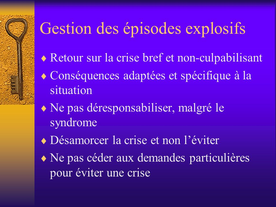 Gestion des épisodes explosifs