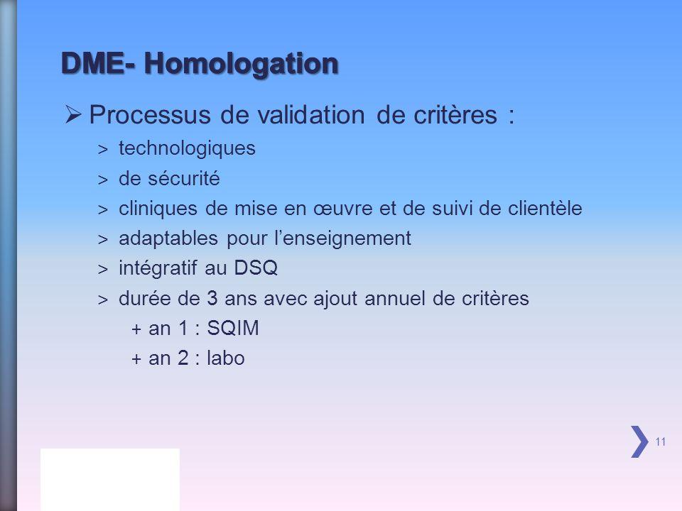 DME- Homologation Processus de validation de critères : technologiques