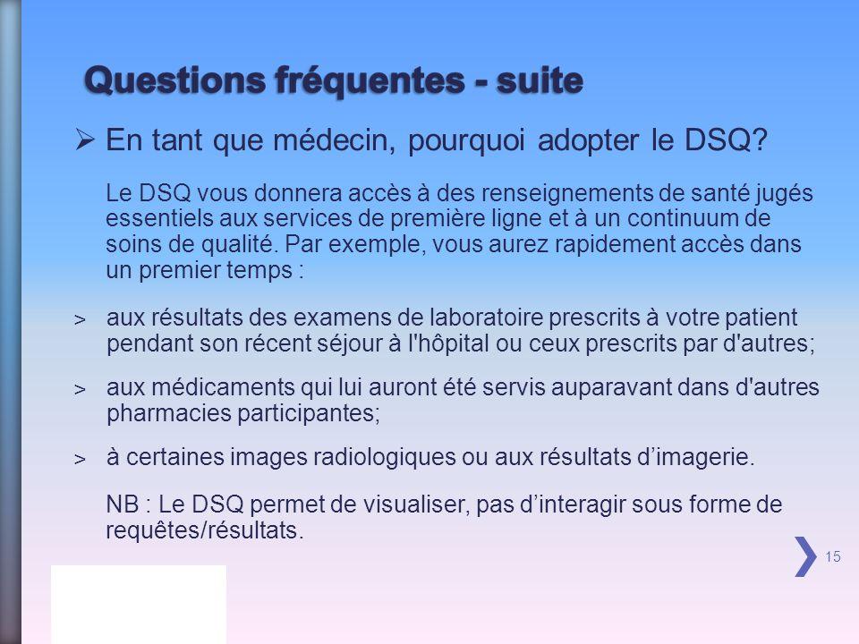 En tant que médecin, pourquoi adopter le DSQ