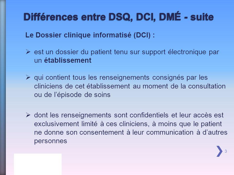 Différences entre DSQ, DCI, DMÉ - suite