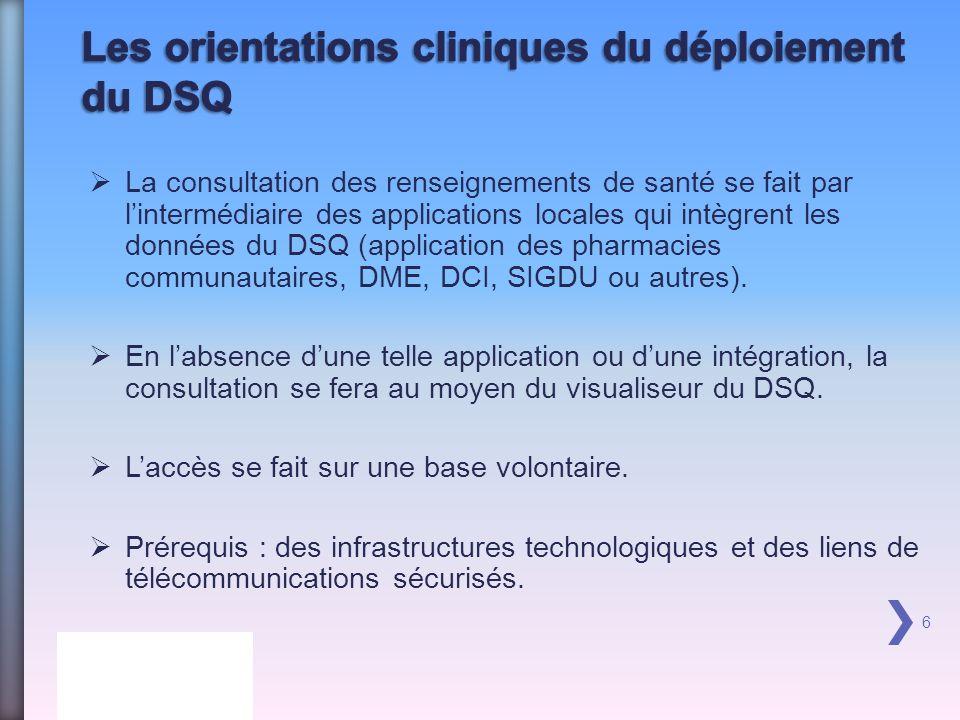 Les orientations cliniques du déploiement du DSQ