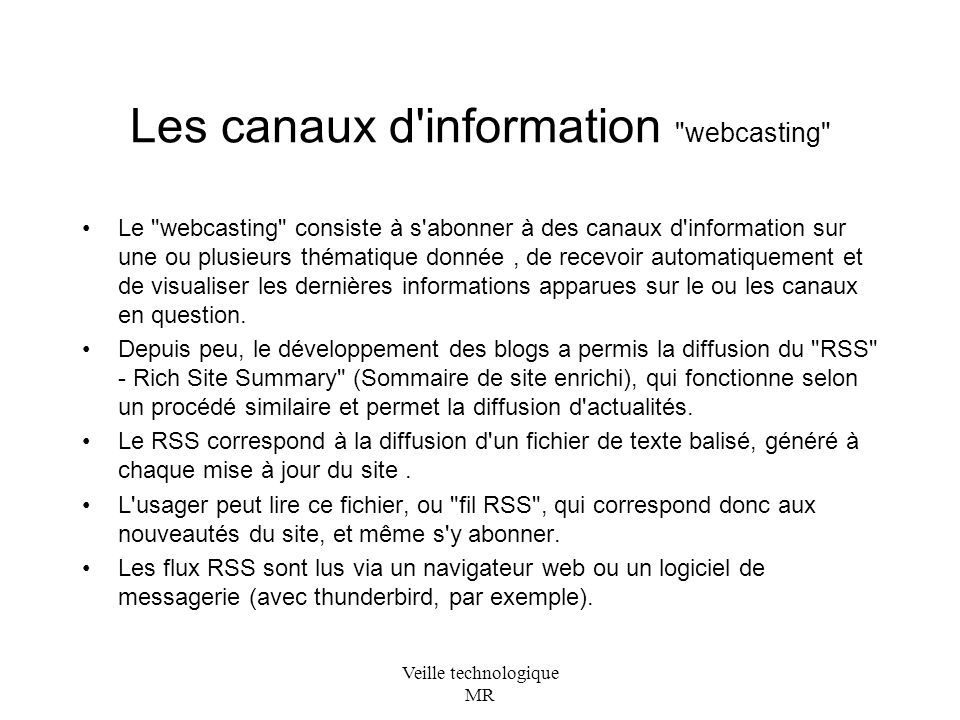 Les canaux d information webcasting
