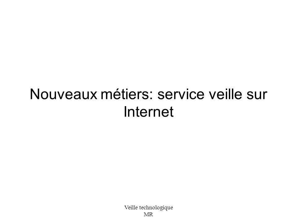 Nouveaux métiers: service veille sur Internet