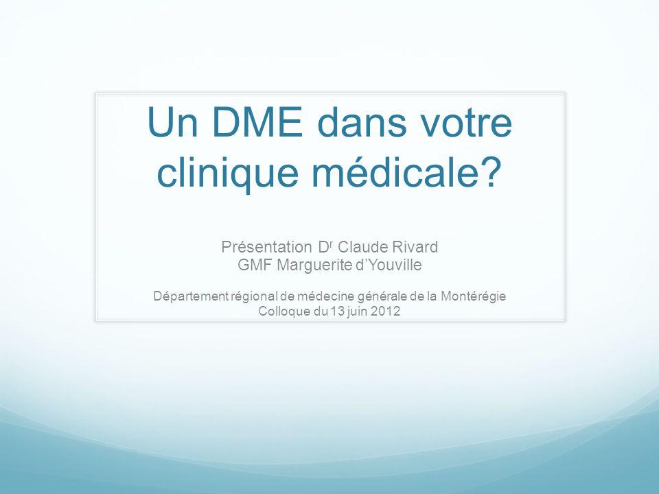 Un DME dans votre clinique médicale