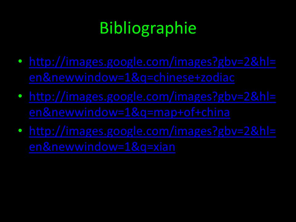 Bibliographie http://images.google.com/images gbv=2&hl=en&newwindow=1&q=chinese+zodiac.