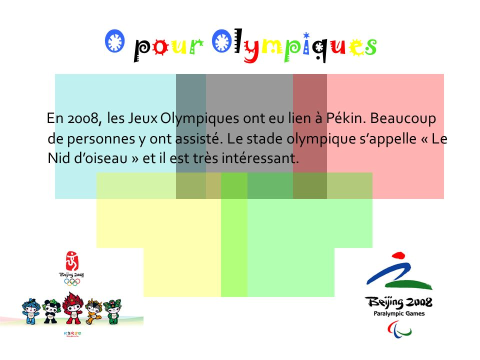 O pour Olympiques