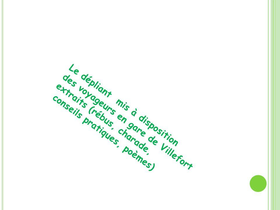 Le dépliant mis à disposition des voyageurs en gare de Villefort extraits (rébus, charade, conseils pratiques, poèmes)