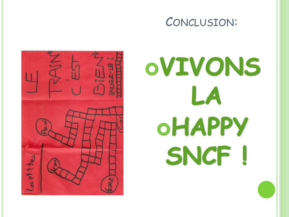 Conclusion: VIVONS LA HAPPY SNCF !