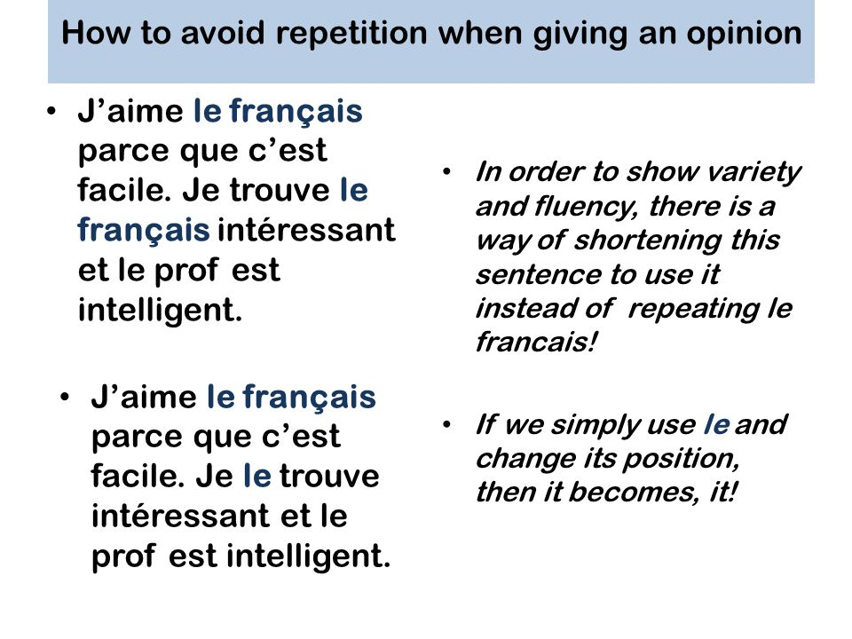 How to avoid repetition when giving an opinion