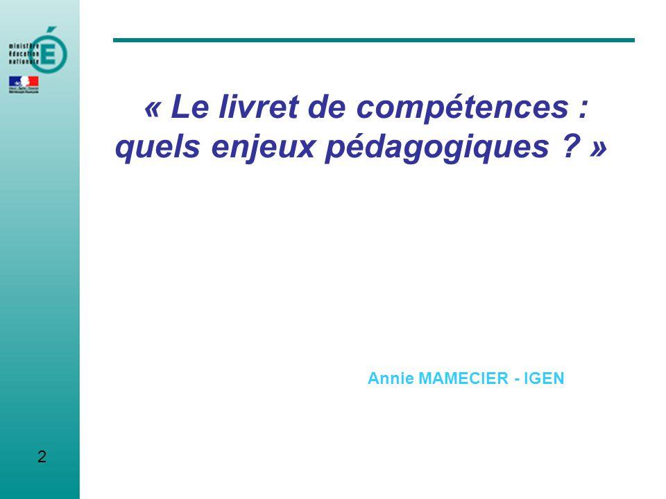 « Le livret de compétences : quels enjeux pédagogiques »