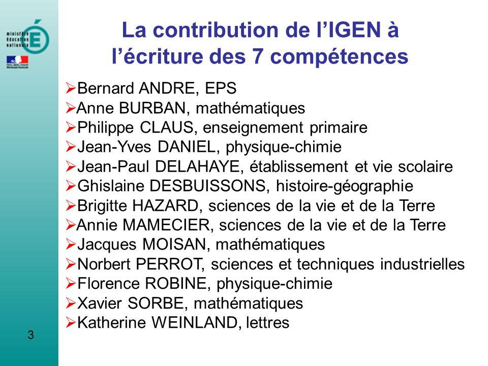 La contribution de l'IGEN à l'écriture des 7 compétences
