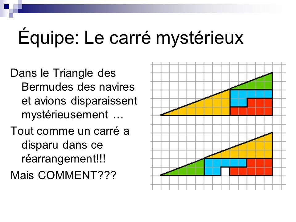Équipe: Le carré mystérieux
