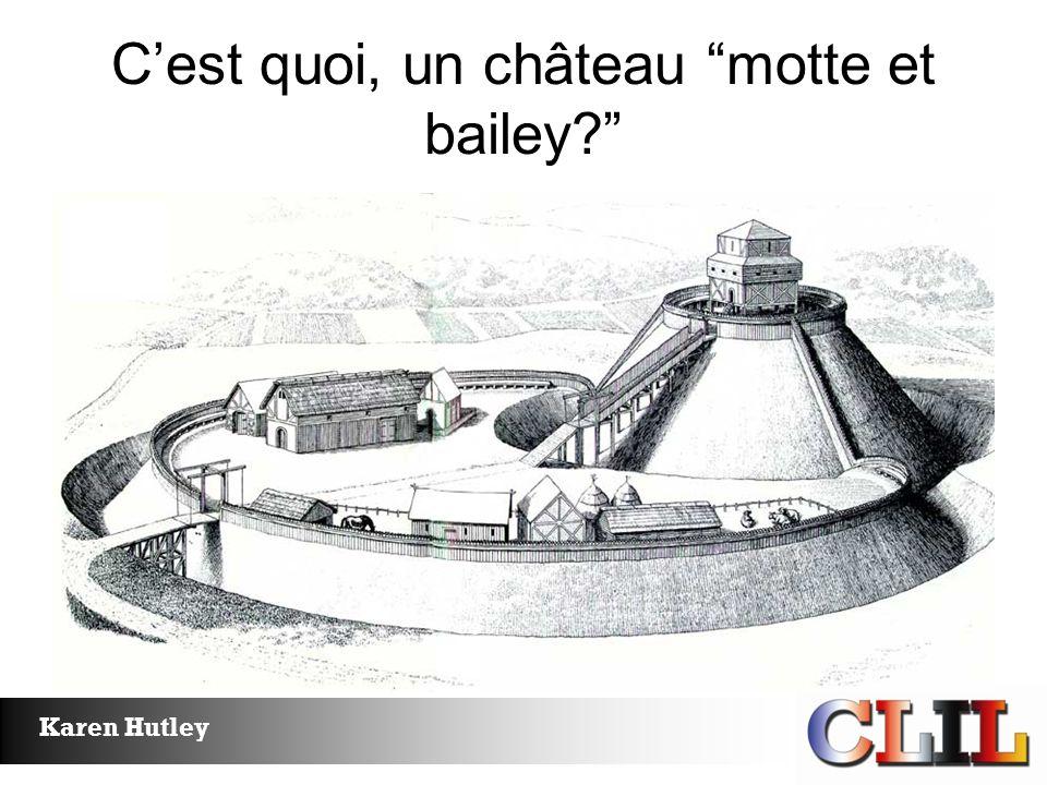 C'est quoi, un château motte et bailey