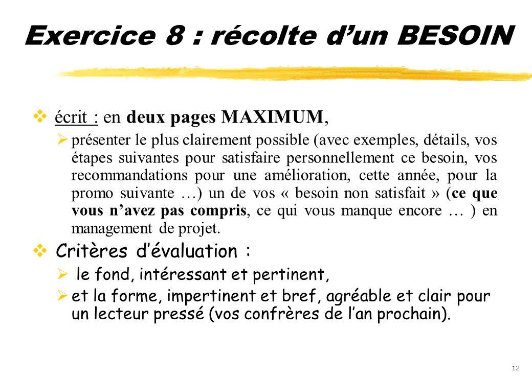 Exercice 8 : récolte d'un BESOIN