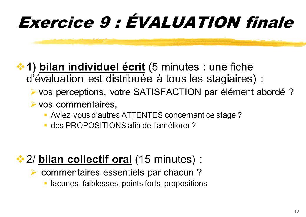Exercice 9 : ÉVALUATION finale