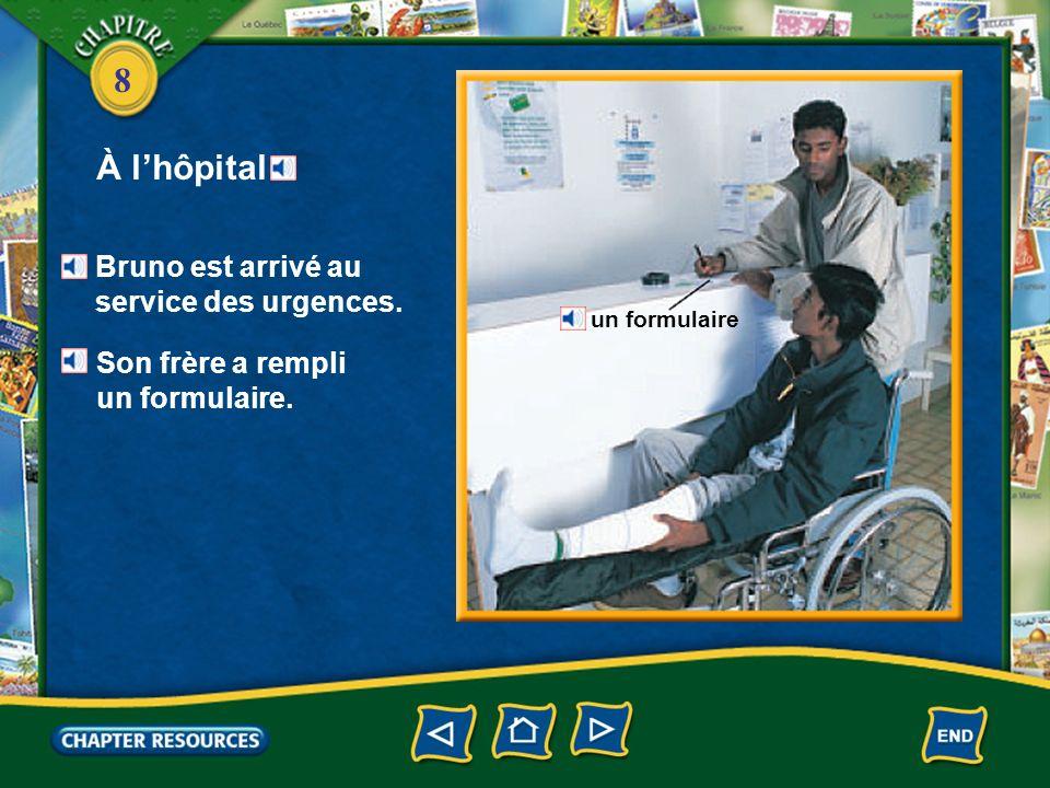 À l'hôpital Bruno est arrivé au service des urgences.