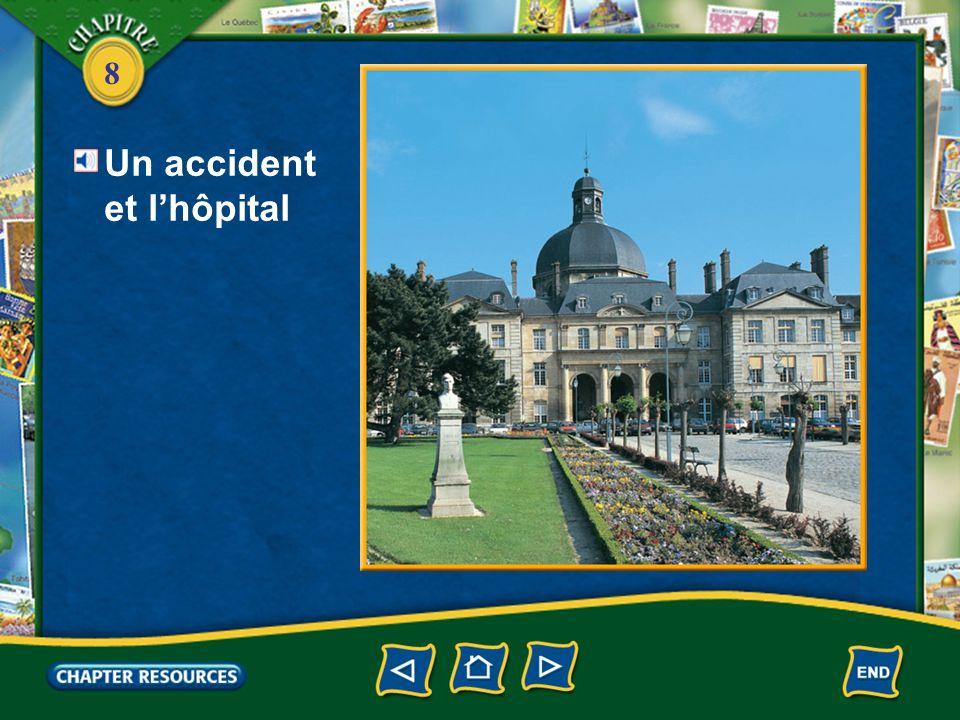 Un accident et l'hôpital