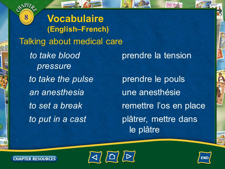 Vocabulaire Talking about medical care to take blood pressure