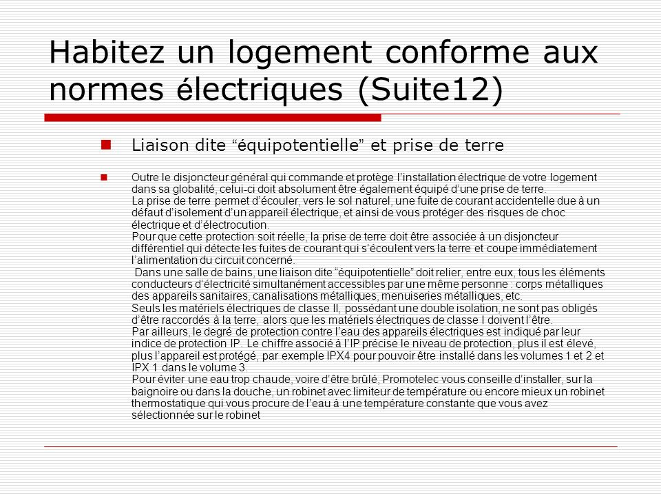 Habitez un logement conforme aux normes électriques (Suite12)