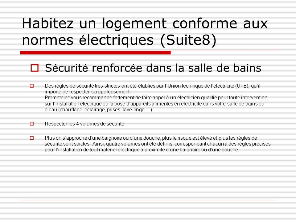Habitez un logement conforme aux normes électriques (Suite8)