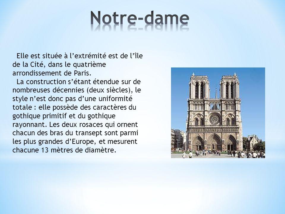 Notre-dame Elle est située à l'extrémité est de l'île de la Cité, dans le quatrième arrondissement de Paris.