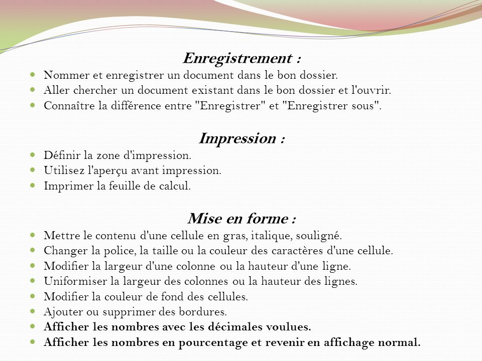 Enregistrement : Impression : Mise en forme :