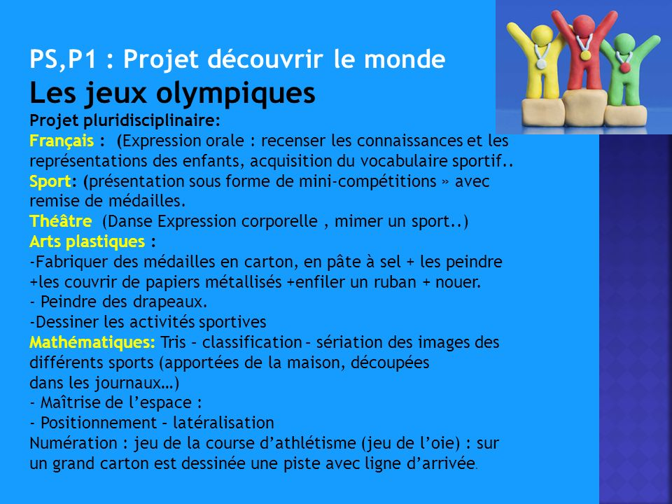 Les jeux olympiques PS,P1 : Projet découvrir le monde