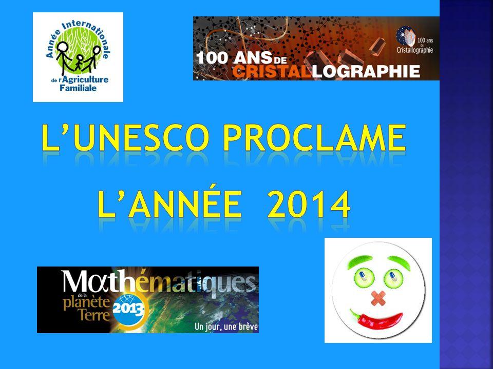 L'UNESCO proclame L'année 2014
