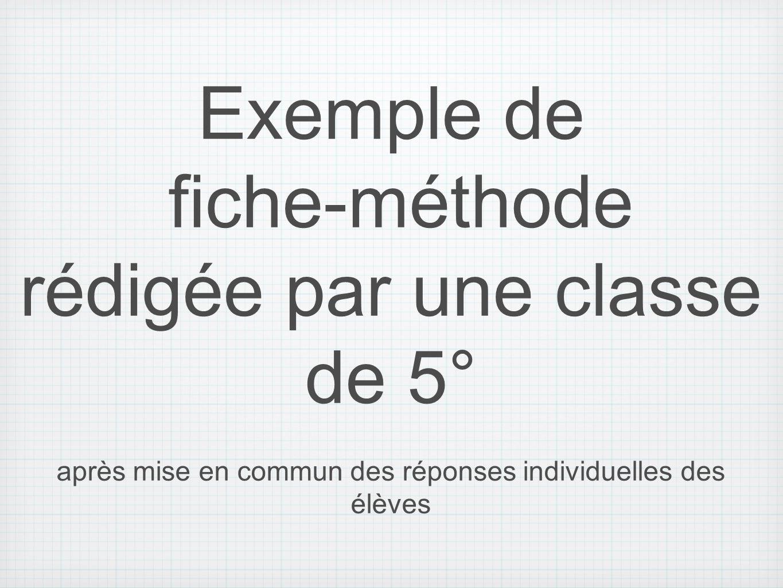 fiche-méthode rédigée par une classe de 5°