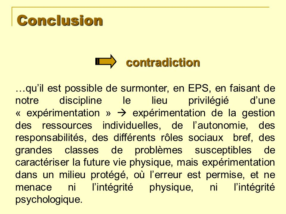 Conclusion  contradiction