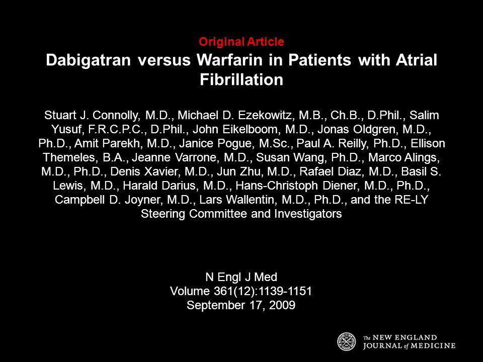 Original Article Dabigatran versus Warfarin in Patients with Atrial Fibrillation
